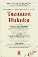 6098 Sayılı Türk Borçlar Kanunu'na Uyarlı Tazminat Hukuku