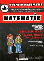 8. Sınıf Matematik Konu Özetli Etkinlikli Müfredat Odaklı - Kazanım Temelli Soru Bankası