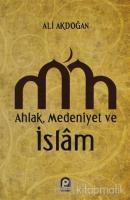 Ahlak, Medeniyet ve İslam