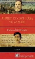 Ahmet Cevdet Paşa ve Zamanı (Ciltli)