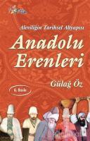 Aleviliğin Tarihsel Alt Yapısı Anadolu Erenleri