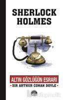 Altın Gözlüğün Esrarı - Sherlock Holmes