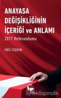 Anayasa Değişikliğinin İçeriği ve Anlamı (Ciltli)