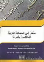 Arapça Konuşmaya Giriş Anadili Arapça Olmayan Konuşmacılar İçin
