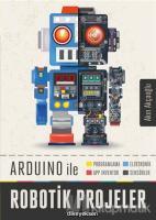 Arduino ile Robotik Projeler