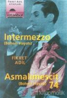 Asmalımescit 74 - Intermezzo (Bohem Hayatı)
