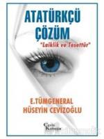 """Atatürkçü Çözüm """"Laiklik ve Tesettür"""""""