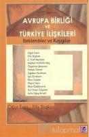 Avrupa Birliği ve Türkiye İlişkileri