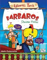 Barbaros Denizler Fatihi - Eğlenceli Tarih 44
