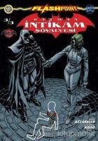 Batman İntikam Şövalyesi Sayı 3 - Flashpoint