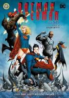 Batman - Süperman Cilt 2 - Oyun Bitti