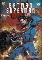 Batman/Superman Cilt 4 - Kuşatma