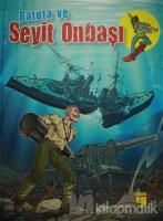 Batuta ve Seyit Onbaşı (Ciltli)