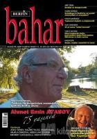 Berfin Bahar Aylık Kültür Sanat ve Edebiyat Dergisi Sayı: 255 Mayıs 2019