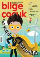 Bilge Çocuk Dergisi Sayı: 32 Nisan 2019
