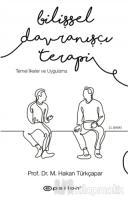 Bilişsel Davranışçı Terapi: Temel İlkeler ve Uygulama