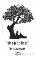 Bir Ağaç Gölgesi