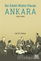 Bir Edebi Muhit Olarak Ankara