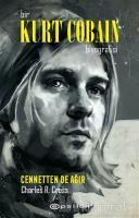 Bir Kurt Cobain Biyografisi - Cennetten De Ağır