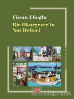 Bir Okurgezer'in Not Defteri