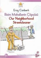 Bizim Mahallenin Çöpçüsü / Our Neıghborhood Streetcleaner