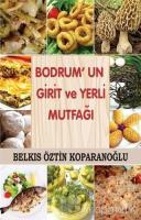 Bodrum'un Girit ve Yerli Mutfağı