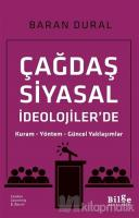 Çağdaş Siyasal İdeolojiler'de Kuram Yöntem Güncel Yaklaşımlar