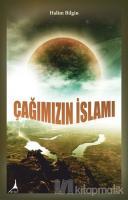 Çağımızın İslamı