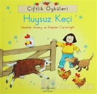 Çiftlik Öyküleri - Huysuz Keçi