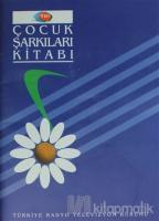Çocuk Şarkıları Kitabı
