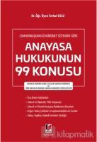 Cumhurbaşkanlığı Hükümet Sistemine Göre Anayasa Hukukunun 99 Konusu