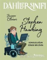 Dahiler Sınıfı: Stephen Hawking
