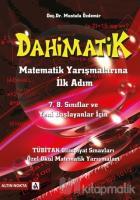 Dahimatik Matematik Yarışmalarına Hazırlık - İlk Adım 7. 8. Sınıf