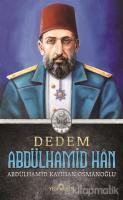 Dedem Abdülhamid Han (Ciltsiz)