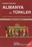 Değişen Dünyada Almanya ve Türkler
