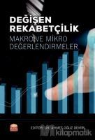 Değişen Rekabetçilik: Makro ve Mikro Değerlendirmeler