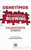 Denetimde Whistle Blowing Kavramının Önemi