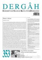 Dergah Edebiyat Sanat Kültür Dergisi Sayı: 353 Temmuz 2019