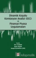 Dinamik Koşullu Korelasyon Analizi (DCC) ve Finansal Piyasa Uygulamaları