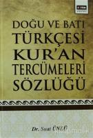 Doğu ve Batı Türkçesi Kur'an Tercümeleri Sözlüğü (Ciltli)