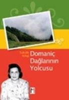 Domaniç Dağları'nın Yolcusu