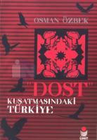 Dost Kuşatmasındaki Türkiye