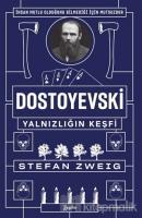 Dostoyevski - Yalnızlığın Keşfi