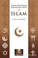 Dünya Dinlerinde Modernizm Krizi ve İslam