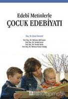 Edebi Metinlerle Çocuk Edebiyatı