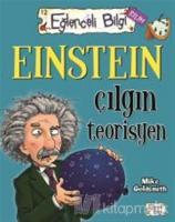 Einstein Çılgın Teorisyen Eğlenceli Bilgi 60