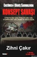 Encümen-i Daniş Sarmalında Konsept Savaşı