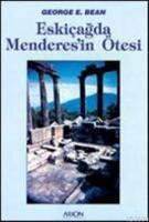 Eskiçağda Menderes'in Ötesi