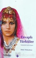 Esvaplı Türküler - Türkülerde Giyim Kuşam