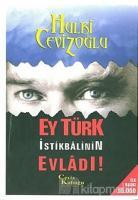 Ey Türk İstikbalinin Evladı